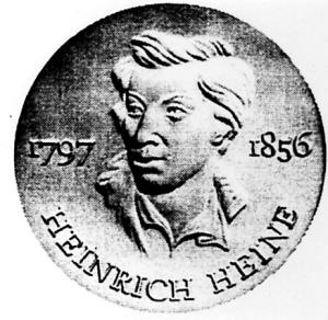 德国著名诗人,政论家,革命民主主义者亨利希·海涅